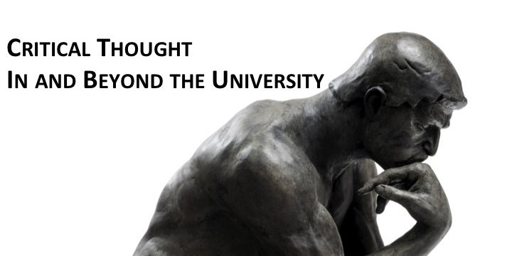 Critical Thought In and Beyond the University